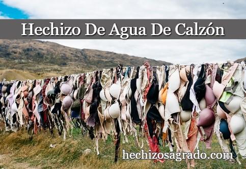 Hechizo De Agua De Calzón