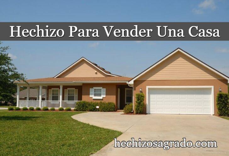 Hechizo Para Vender Una Casa Rápido