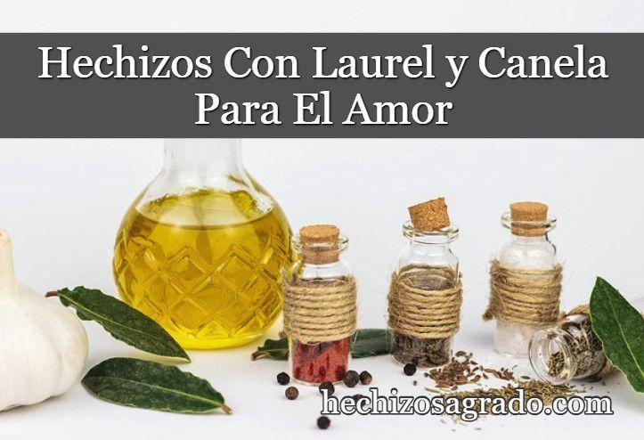 Hechizos Con Laurel y Canela Para El Amor