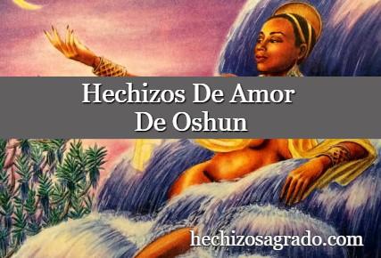 Hechizos De Amor De Oshun