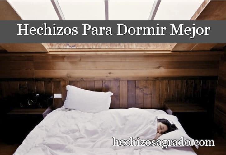 Hechizos Del Sueño Para Poder Dormir Mejor