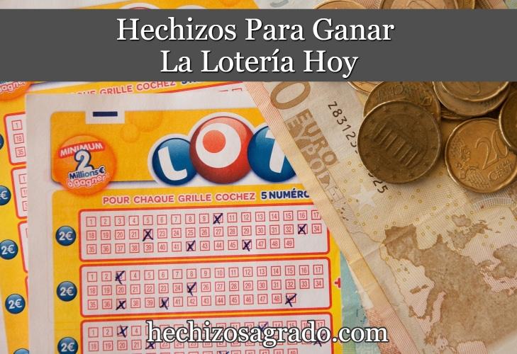 Hechizos Para Ganar La Lotería Hoy