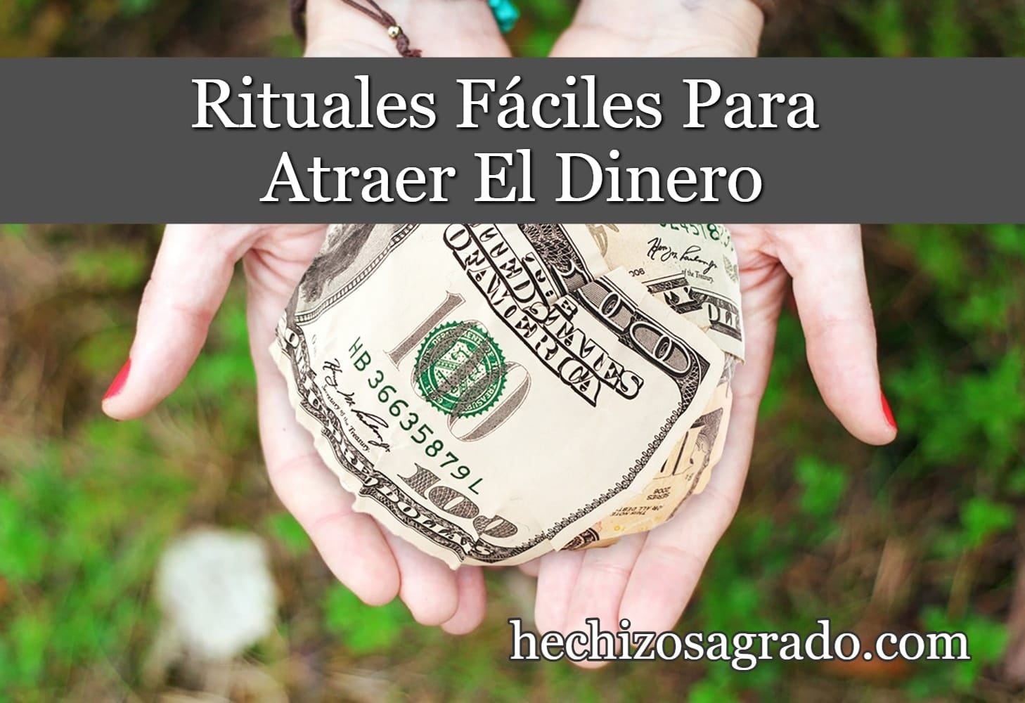 Rituales Fáciles Para Atraer El Dinero